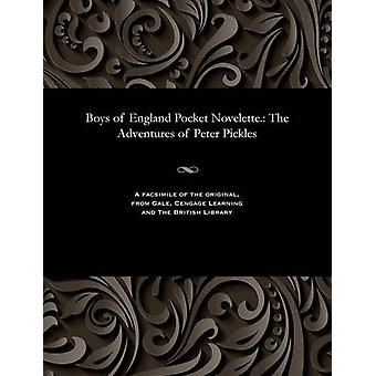 Boys of England Pocket Novelette. - The Adventures of Peter Pickles by