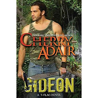 Gideon by Cherry Adair - 9781937774059 Book