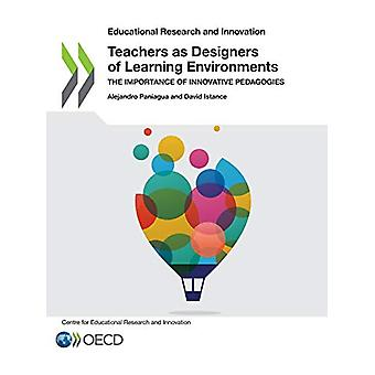Teachers as designers of learning environments - the importance of inn