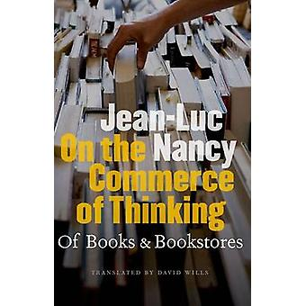 On the Commerce of Thinking by JeanLuc Nancy