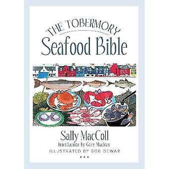 The Tobermory Seafood Bible