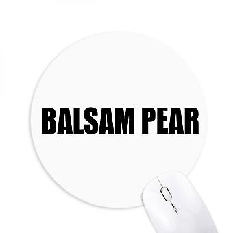 Balsam Pear Vegetable Name Foods Round Non-slip Rubber Mousepad Game Office Mouse Pad