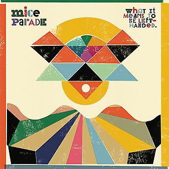 Mice Parade - What It Means to Be Left-Handed [CD] USA import