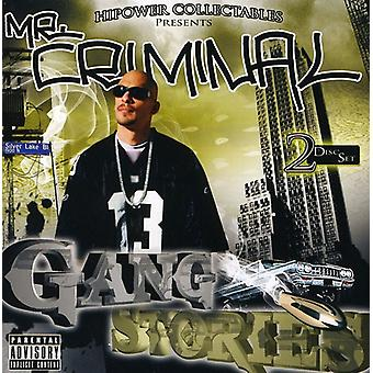 Mr. Criminal - Gang Stories [CD] USA import
