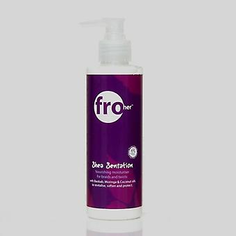 Fro Her Shea Sensation Intensely Nourishing Hair Moisturiser – 190ml