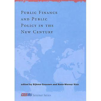 Finanzwissenschaft und öffentliche Ordnung im neuen Jahrhundert durch Sijbren Cnosse