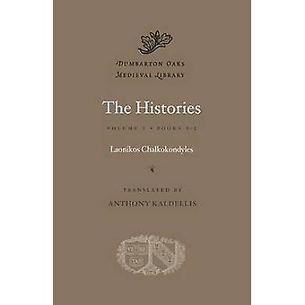 Historie - książki 1-5 - objętość I przez Laonikos Chalkokondyles - Antho