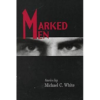 Marked Men by Michael White - 9780826212948 Book