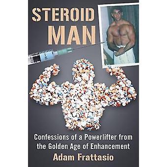 Steroidi Man - Confessions of voimanostaja Enha kultakauden