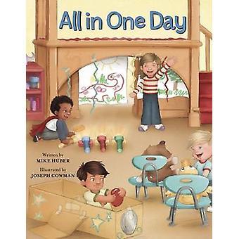 Allt i en dag av Mike Huber - 9781605542072 bok