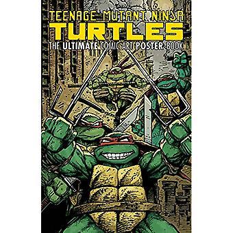 Teenage Mutant Ninja Turtles Comic Art Poster Book by Kevin B. Eastma