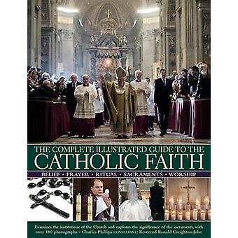 Die komplette bebilderte Anleitung zum katholischen Glauben - untersucht die In