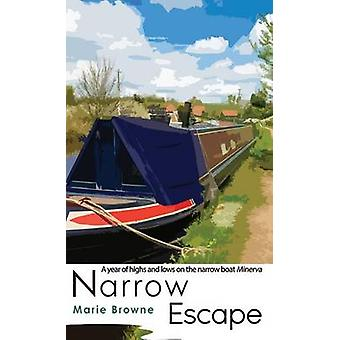 Narrow Escape by Marie Browne - 9781786152084 Book