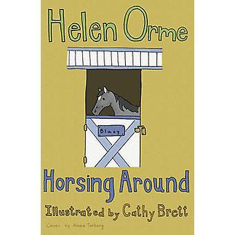 Horsing - v. 10 von Helen Orme - 9781841676852 Buch