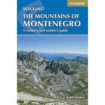 De bergen van Montenegro - een Walker's en Trekker van begeleiden (2de Revi