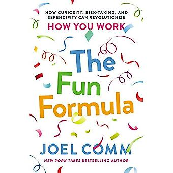 La Formula divertente: Come curiosità, assunzione di rischi e Serendipity può rivoluzionare come lavorate