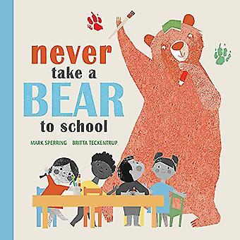 Neem nooit een beer naar School