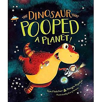 The Dinosaur That Pooped a�Planet! (Dinosaur That...)