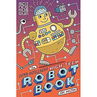 Il libro di Robot super intelligente, High-tech