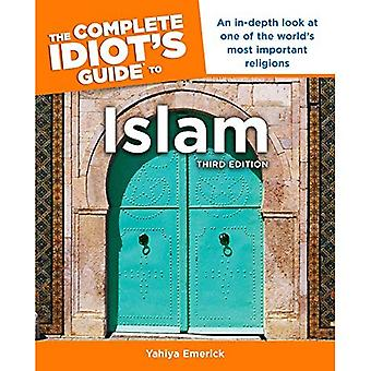The Complete Idiot's Guide to Islam, 3rd Edition (Complete Idiot's Guides