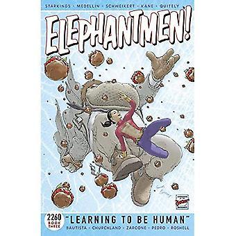 Elephantmen 2260 bog 3: At lære at være menneske