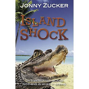 Island Shock by Jonny Zucker - 9781781277119 Book