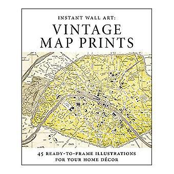 Instant Wall Art - Vintage kartta tulosteita: 45 valmis runko kuvia Your d cor (Instant Wall Art)