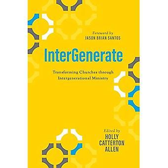 Intergenerate: Transforming kirkkojen sukupolvien ministeriö