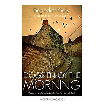 Dogs Enjoy the Morning (Modern Irish Classics)