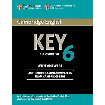 Cambridge English Key 6 Student's Book with Answers - Official Examina