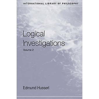 Loogiset tutkimukset Volume 2 Husserl & Edmund