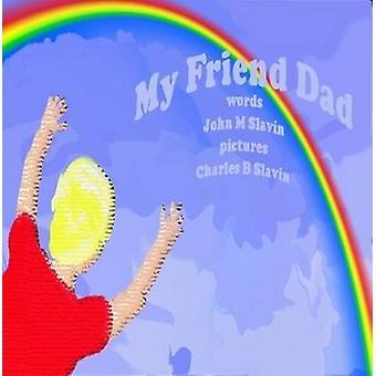 والدي صديق من سلافين & جون مارك