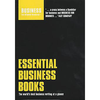 Essential Business Books The worlds best business writing at a glance by Bloomsbury Publishing