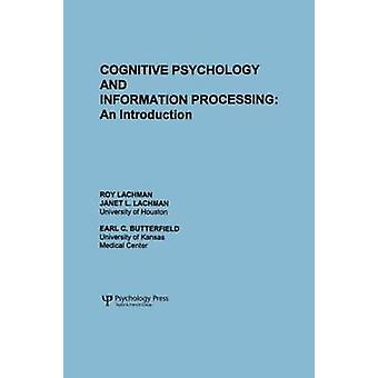 Cognitive Psychology and Information Processing An Introduction by Lachman & R.