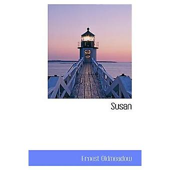 Susan by Oldmeadow & Ernest