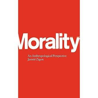 Moralità una prospettiva antropologica di Zigon & Jarrett