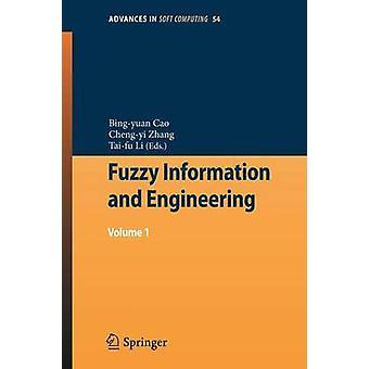 Informazioni fuzzy e ingegneria Volume 1 di Cao & Bingyuan