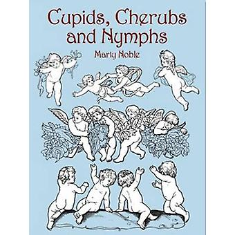 Cupids - Cherubs and Nymphs by Marty Noble - 9780486428369 Book