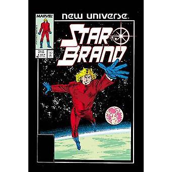 Star Brand - New Universe Vol. 1 - Vol. 1 by Jim Shooter - John Byrne -