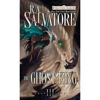 The Ghost King by R. A. Salvatore - 9780786954995 Book