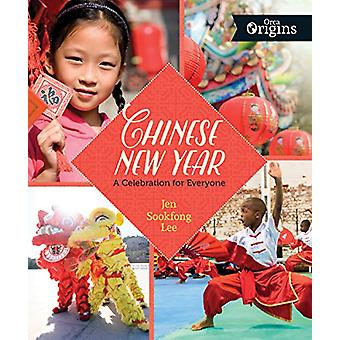 Chinese New Year - A Celebration for Everyone by Jen Sookfong Lee - 97