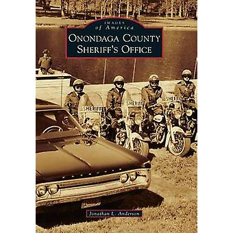 Onondaga County Sheriff's Office by Jonathan L Anderson - 97814671345