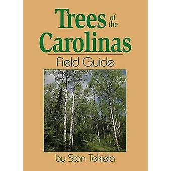 Trees of the Carolinas Field Guide by Stan Tekiela - 9781591931997 Bo