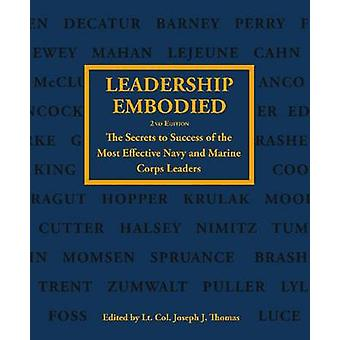 Leadership Embodied by Joseph J. Thomas - 9781612513034 Book