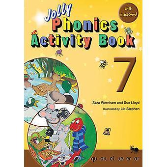 Jolly Phonics Activity Book 7 - qu - ou - oi - ue - er - ar by Sue Llo