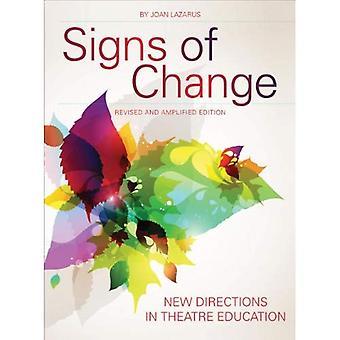 Muutoksen merkit: uudet ohjeet teatteri koulutukseen (Intellect Books-Theatre in Education)