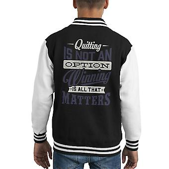 London Banter Quitting Is Not An Option Kid's Varsity Jacket