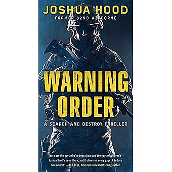 Warning Order: A Search and�Destroy Thriller (Search and�Destroy Thriller)