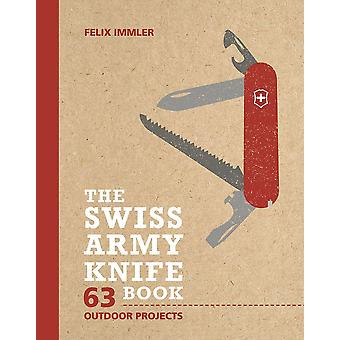 Victorinox Swiss Army The Swiss Army Knife 63 Outdoor Projects Book #9.5204.1