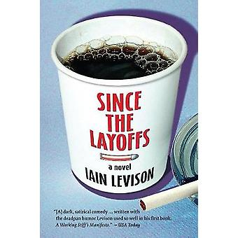 Since the Layoffs by Levison